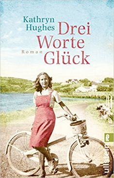 Drei Worte Glück: Amazon.de: Kathryn Hughes, Uta Hege: Bücher