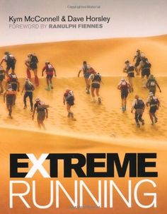 Ex Jungle marathon runners Kym McConnell and Dave Horsley compendium of the best extreme races Running Movies, Run Repeat, Running In Cold Weather, Endurance Training, Hard Men, Popular Sports, Running Inspiration, Music Games, Extreme Sports