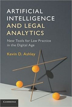 Image result for Artificial Intelligence and Legal Analytics: New Tools for Law Practice in the Digital Age