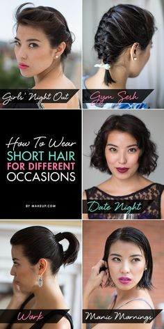 How To Wear Short Hair For Different Occasions