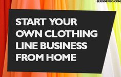 If starting your own clothing brand is what you have in mind, then you are off to a good start, even if you are only 13 or have little money.