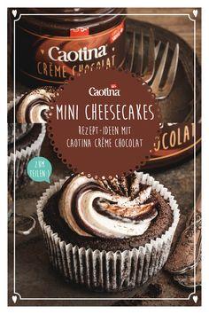 Unwiderstehlich süsse Mini-Cheesecakes: Caotina Crème Chocolat peppt den Dessert-Klassiker auf und zaubert ein originelles Schokoladen Dessert, auch ideal zum Mitbringen – wem machst du damit eine Freude? :-) Cupcakes, Mini Cheesecakes, Minis, Sweets, Cookies, Kitchen, Desserts, Food, Winter