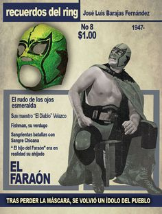 El Faraón, el luchador rudo de los ojos esmeralda que conquistó los encordados mexicanos