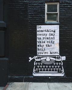 wise words from Soho #nyc #soho