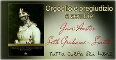 "Anteprima "" Orgoglio e Pregiudizio e Zombie "" Jane Austen - Seth Grahame - Smith"