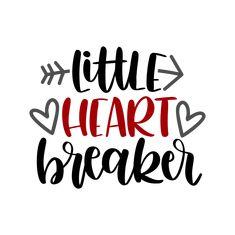 Little heart breaker Cricut Vinyl, Svg Files For Cricut, Cricut Tags, Valentines Day Shirts, Valentine Gifts, Baby Svg, Cricut Explore Air, Vinyl Projects, Vinyl Crafts