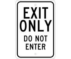 EXIT ONLY DO NOT ENTER, 18X12, .080 EGP REF Aluminum