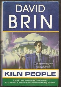 cool DAVID BRIN Kiln People. 1st edition. HC in dj. - For Sale View more at http://shipperscentral.com/wp/product/david-brin-kiln-people-1st-edition-hc-in-dj-for-sale/