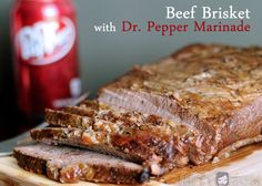 Beef Brisket with a Dr Pepper Marinade Recipe