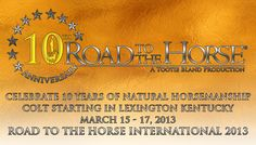 Road to the Horse - The World Championship of Colt Starting! A Tootie Bland Production