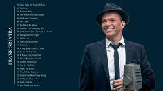 The Best Of Frank Sinatra | Frank Sinatra Greatest Hits