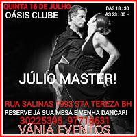 Blog Duchapeu : Baile OÁSIS CLUBE - Quinta 16 de Julho - BH