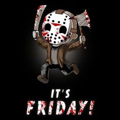 It's Friday! - This official Friday the t-shirt featuring Jason Voorhees is only available at TeeTurtle! Halloween Quotes, Halloween Horror, Halloween Ideas, Chibi, Horror Movie Characters, Horror Movies, Arte Horror, Horror Art, Jason Viernes 13