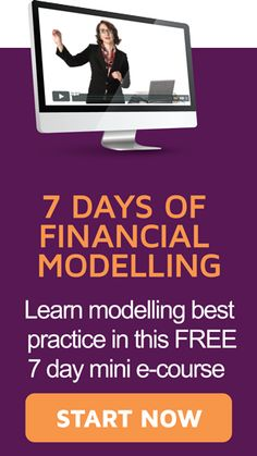 7 Days of Financial Modelling - Learn Excel modelling best practice in this FREE 7 day mini e-course