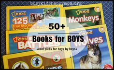 Busy Kids = Happy Mom: Books for Boys (ages 8+)