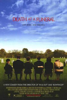 DEATH AT A FUNERAL (2007) - such a funny movie (the British one)