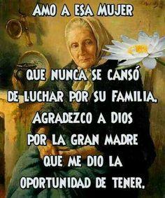 Gracias Dios por mi hermoso ángel que me diste como madre, y que aun tengo la bendición de tener a mi lado, es mi adoración sin ella mi vida no tendría sentido...