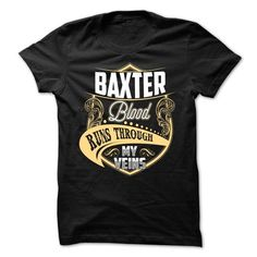 BAXTER Blood - #creative tshirt #sweatshirt diy. GET YOURS  => https://www.sunfrog.com/Names/BAXTER-Blood-79815546-Guys.html?60505