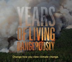 "Change how you view climate change: ""Years Of Living Dangerously"" on Showtime. Includes correspondent M. Sanjayan, a 2013 SXSW Eco Featured Speaker. #climatechange"
