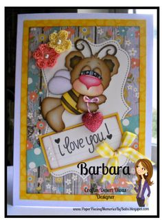 """I Love You!"" greeting card created by PAPER PIECING MEMORIES BY BABS using patterns from KaDoodle Bug Designs and sentiment by Craftin Desert Divas"