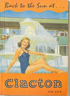 CLACTON-on-SEA (Essex) was seen as a family-friendly holiday destination in the British Seaside, British Isles, Family Friendly Holidays, Butlins, Railway Posters, Travel Brochure, Retro Illustration, Travel News, Vintage Travel Posters