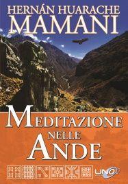 Meditazione nelle Ande Hernan Huarache Mamani
