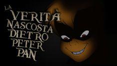 La VERA STORIA NASCOSTA DIETRO PETER PAN