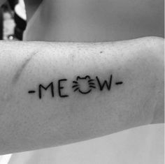 Meow tattoo for my mother