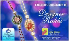 Like our page and get 10% off on Rakhis. #easybazaar. Address and terms in picture below. Valid till stock last. No GST on Rakhis. #realpicofrakhi #availableinstore
