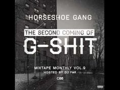 Horseshoe Gang - Shoes Got Some Gangsta Shit [Mixtape Monthly Vol. 9 Mix...