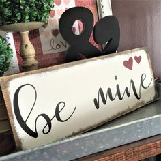 Be mine Small wood sign 6x14 rustic farmhouse by MyCraftShed