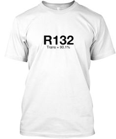 R132 Trans = 90.1% White T-Shirt Front  Technical theatre, lighting, design humor