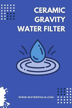 #water filter #water purifier #gravity water filter #gravity fed water filter #gravity filter #best water filter #berkey water filter stand #berkey water filter #brita filter #brita water filter #water filter system #filter water Ceramic Water Filter, Best Water Filter, Filters