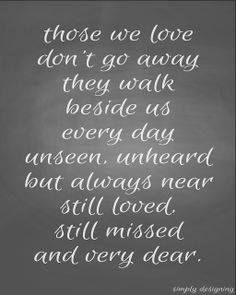 Loved ones who are no longer with us