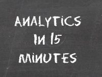 Analytics in 15 Minutes
