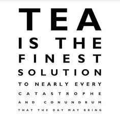 Tea Is Always The Answer ||