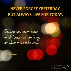Always live for today.. #live #today #quotes