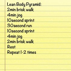 Lean Body Pyramid----going to try this when I have to use the treadmill