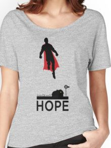 Superman is Hope Women's Relaxed Fit T-Shirt