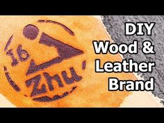DIY Leather and Wood Branding Iron - All