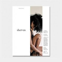 she-ren: Sheren Magazine Issue 01 – Now Available – – fashion editorial layout Magazine Layout Design, Book Design Layout, Book Cover Design, Magazine Layouts, Magazine Articles, Magazine Cover Design, Portfolio Cover Design, Portfolio Covers, Template Portfolio