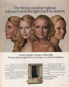 Clairol True To Light Makeup Mirror (1970) - I had this.  Very important during my teen years!