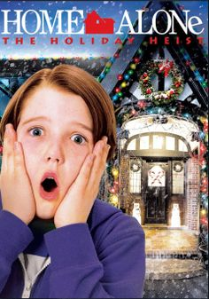 Home Alone 5: The Holiday Heist - 6+
