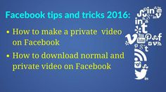 how to upload private video on facebook | how to save facebook videos | ...