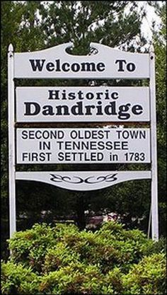 My family settled in Dandridge, TN area prior to Tennessee statehood.  My great uncles house is now the Town Hall...