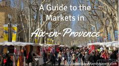 Love shopping at markets? The outdoor markets of Aix-en-Provence provide the ultimate destination!  #France #shopping #familytravel