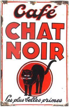 """CAFE CHAT NOIR """"Les plus Belles Primes"""": Plaque émaillée bombée,"""