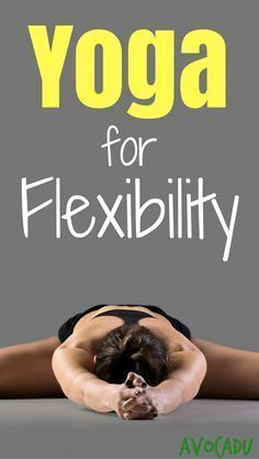 Yoga for Flexibility | Yoga Workout for Flexibility | Yoga for Beginners | Yoga Poses for Flexibility | http://avocadu.com/20-minute-beginner-yoga-workout-for-flexibility/