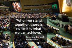 When we stand #together, there is no limit to what we can achieve. - Ban Ki-moon