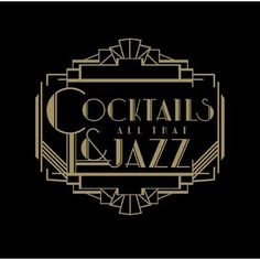 Cocktails and all that Jazz Art Deco Font, Art Deco Design, All That Jazz, Jazz Age, Cocktails, Words, Gatsby, Brunch Ideas, Bartender